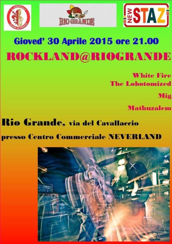 Giovedì 30 Aprile ROCKLAND @Rio Grande!