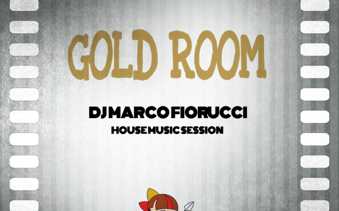 Gold Room with Dj Marco Fiorucci il 10 Novembre 2019