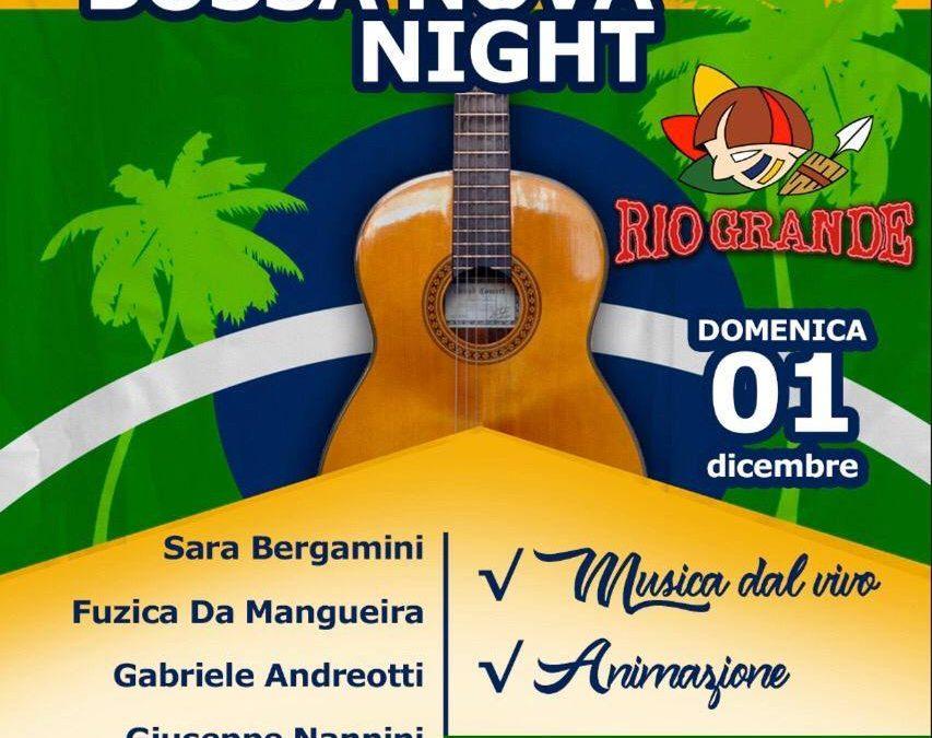 Bossa Nova Night al Rio Grande il 1 Dicembre 2019
