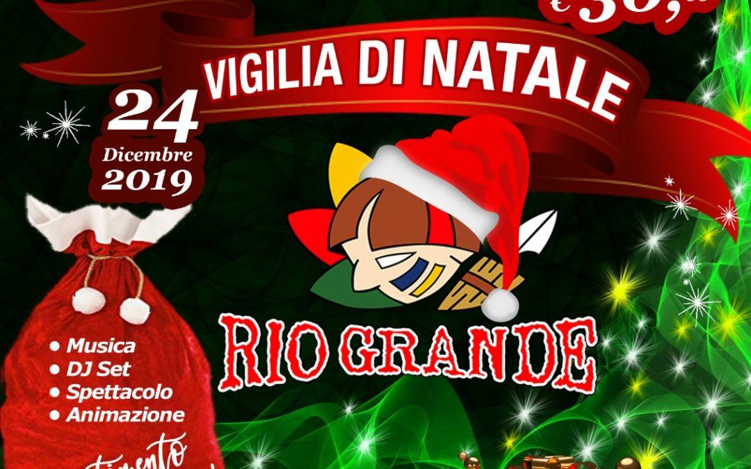 Vigilia di Natale 2019 al Rio Grande