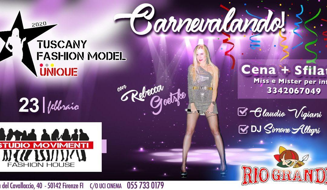 Carnevalando con Tuscany Fashion Model il 23 Febbraio 2020
