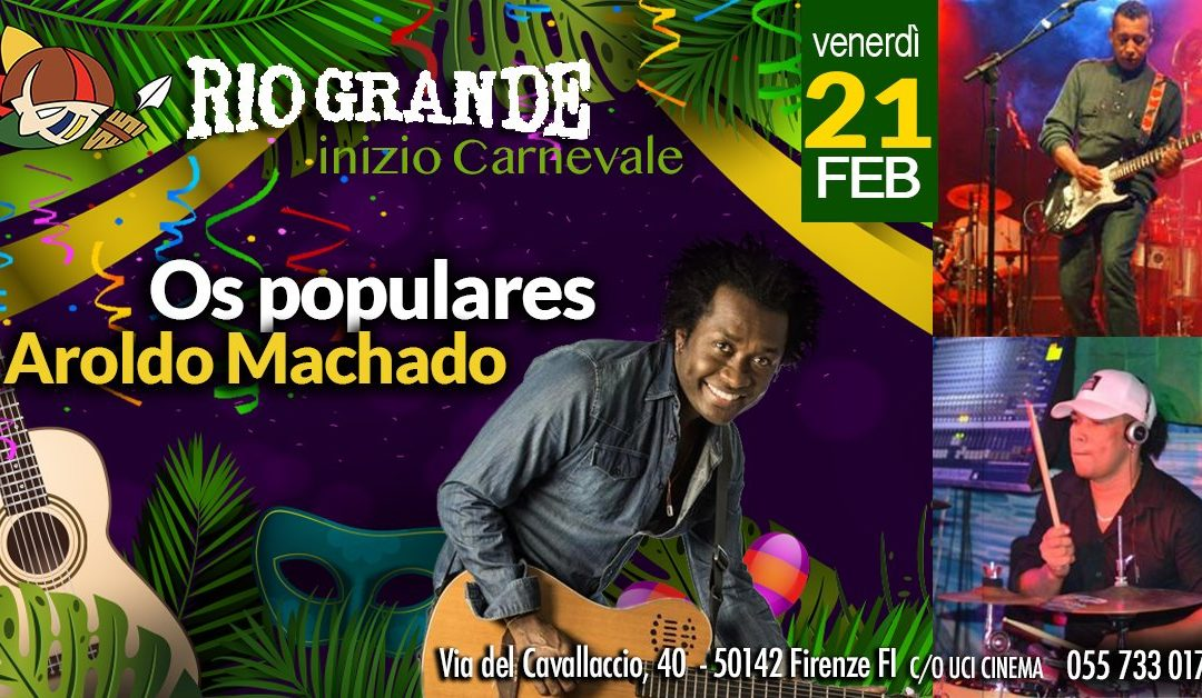 Os Populares al Rio Grande Firenze il 21 Febbraio 2020