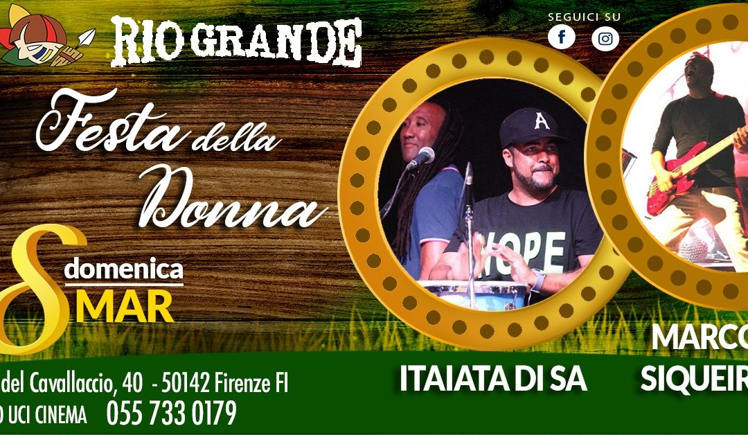 Festa della Donna il 8 Marzo 2020 al Rio Grande Firenze